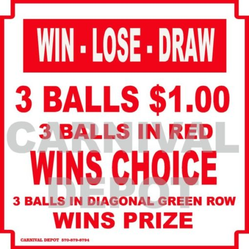 win lose draw carnival sign